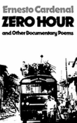 Zero Hour and Other Documentary Poems  N/A edition cover