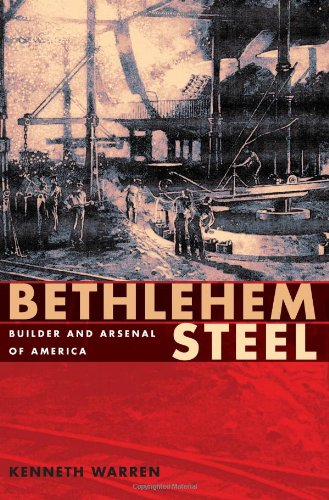Bethlehem Steel Builder and Arsenal of America N/A edition cover