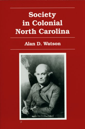 Society in Colonial North Carolina  2nd 1996 (Revised) edition cover