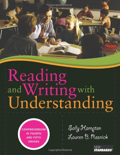 Reading and Writing with Understanding Comprehension in Fourth and Fifth Grades  2009 edition cover