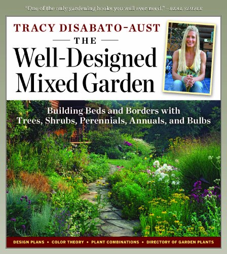 Well-Designed Mixed Garden Building Beds and Borders with Trees, Shrubs, Perennials, Annuals, and Bulbs  2009 edition cover