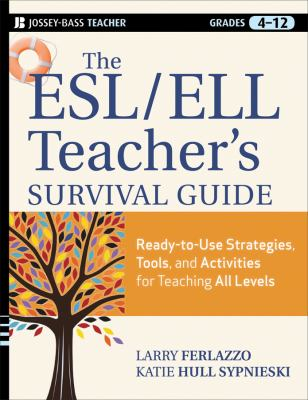 ESL/ELL Teacher's Survival Guide Ready-to-Use Strategies, Tools, and Activities for Teaching English Language Learners of All Levels  2012 edition cover