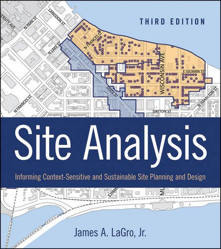 Site Analysis Informing Context-Sensitive and Sustainable Site Planning and Design 3rd 2013 edition cover