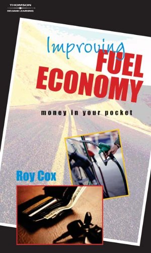 Improving Fuel Economy Money in Your Pocket  2005 9781401883676 Front Cover