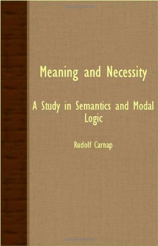Meaning and Necessity - a Study in Semantics and Modal Logic  N/A 9781406734676 Front Cover