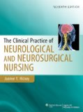 Clinical Practice of Neurological & Neurosurgical Nursing:   2013 9781451172676 Front Cover