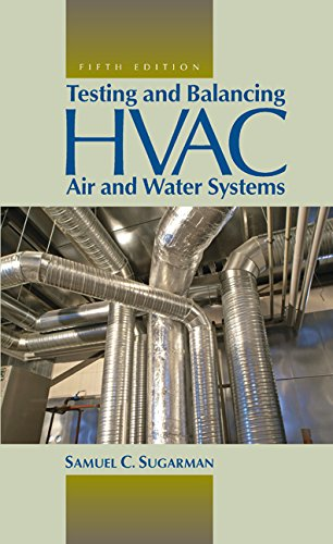 Testing and Balancing HVAC Air and Water Systems, Fifth Edition  5th 2014 (Revised) edition cover