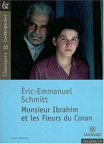 Monsieur Ibrahim Et Les Fleurs Du Coran:  1st 2006 edition cover