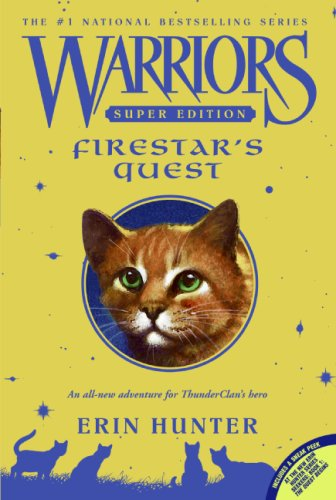 Warriors Super Edition: Firestar's Quest   2007 9780061131677 Front Cover