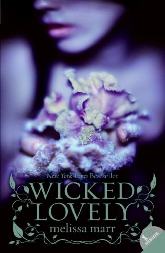 Wicked Lovely   2008 9780061214677 Front Cover