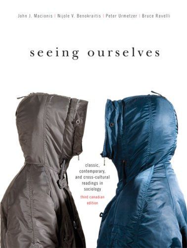 Seeing Ourselves Classic, Contemporary, and Cross-Cultural Readings in Sociology 3rd 2010 9780137148677 Front Cover
