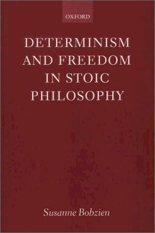 Determinism and Freedom in Stoic Philosophy   2001 9780199247677 Front Cover