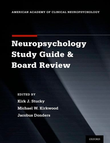 Clinical Neuropsychology Study Guide and Board Review   2014 edition cover