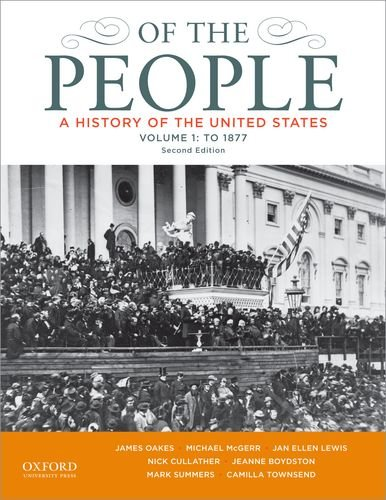 Of the People A History of the United States - To 1877 2nd 2013 edition cover