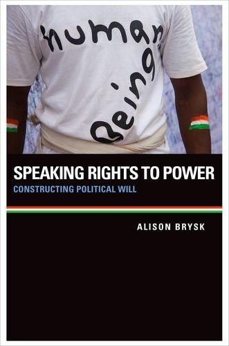 Speaking Rights to Power Constructing Political Will  2013 edition cover