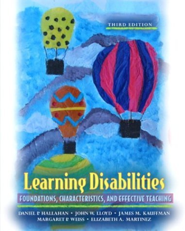Learning Disabilities Foundations, Characteristics, and Effective Teaching 3rd 2005 (Revised) edition cover