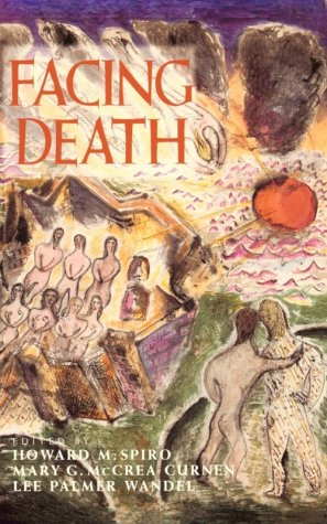 Facing Death Where Culture, Religion, and Medicine Meet  1998 9780300076677 Front Cover