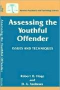 Assessing the Youthful Offender Issues and Techniques  1996 9780306454677 Front Cover