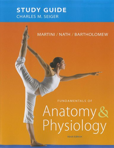 Study Guide for Fundamentals of Anatomy and Physiology  9th 2012 (Revised) edition cover