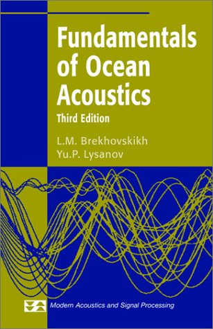 Fundamentals of Ocean Acoustics  3rd 2003 (Revised) edition cover