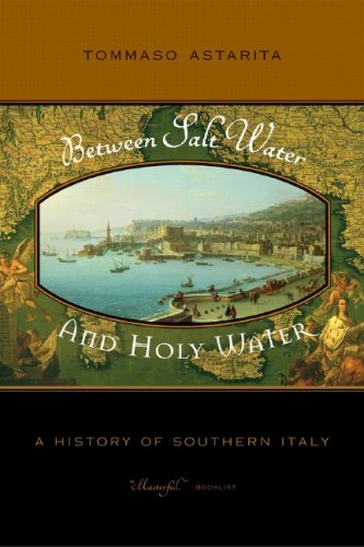 Between Salt Water and Holy Water A History of Southern Italy  2006 edition cover