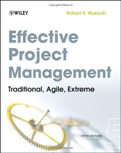 Effective Project Management Traditional, Agile, Extreme 5th 2009 edition cover
