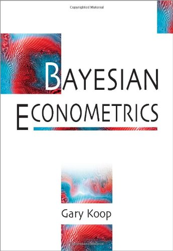 Bayesian Econometrics   2004 edition cover