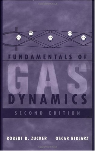 Fundamentals of Gas Dynamics  2nd 2002 (Revised) edition cover