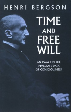 Time and Free Will An Essay on the Immediate Data of Consciousness  2001 (Large Type) edition cover