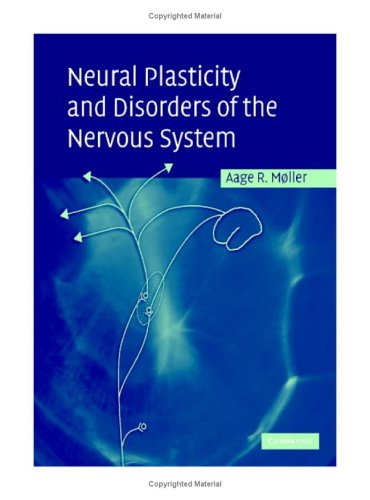 Neural Plasticity and Disorders of the Nervous System   2005 9780521846677 Front Cover