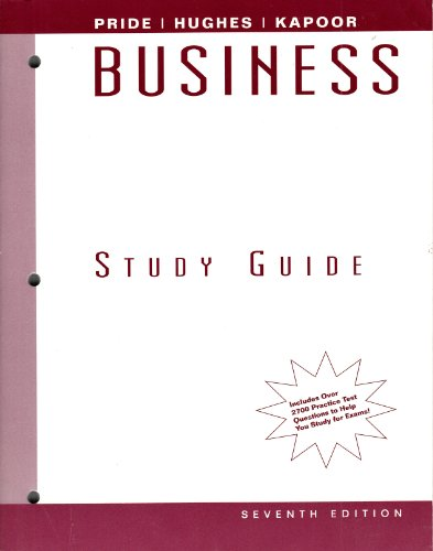 Business : Used with ... Pride-Business 7th 2002 (Student Manual, Study Guide, etc.) 9780618119677 Front Cover