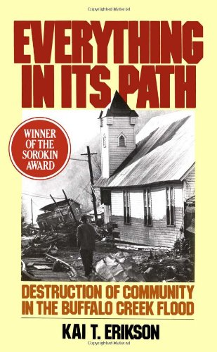 Everything in Its Path Destruction of Community in the Buffalo Creek Flood  1978 edition cover
