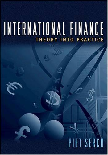 International Finance Theory into Practice  2009 9780691136677 Front Cover