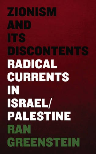 Zionism and Its Discontents Radical Currents in Israel/Palestine  2014 9780745334677 Front Cover