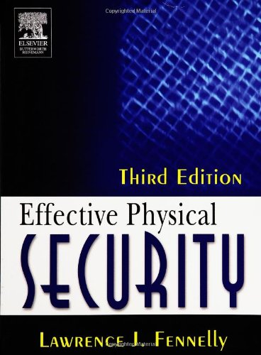 Effective Physical Security  3rd 2004 (Revised) edition cover