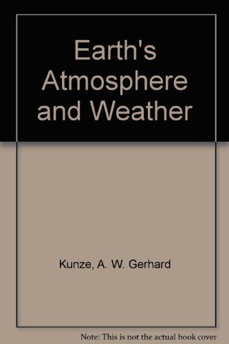 Earth's Atmosphere and Weather  1st 1999 (Revised) 9780757508677 Front Cover