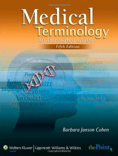 Medical Terminology An Illustrated Guide 5th 2007 (Revised) edition cover