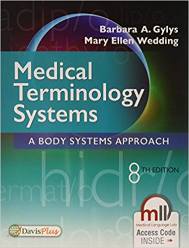 Medical Terminology Systems A Body Systems Approach 8th 2017 (Revised) 9780803658677 Front Cover