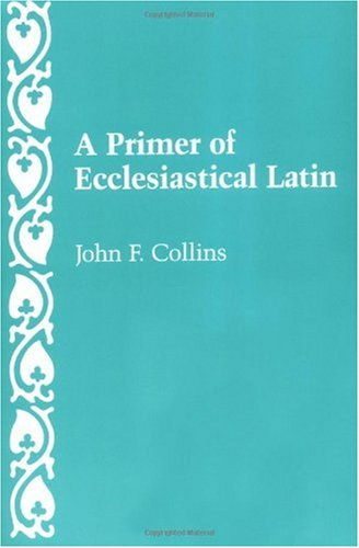 Primer of Ecclesiastical Latin  1988 edition cover