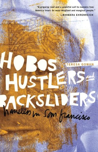Hobos, Hustlers, and Backsliders Homeless in San Francisco  2010 edition cover