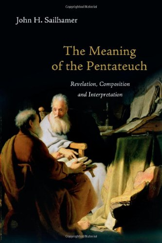 Meaning of the Pentateuch Revelation, Composition and Interpretation  2009 edition cover