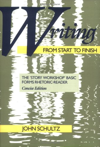 Writing from Start to Finish The 'Story Workshop' Basic Forms Rhetoric-Reader N/A edition cover