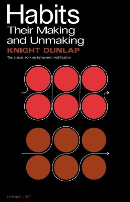Habits Their Making and Unmaking N/A 9780871402677 Front Cover