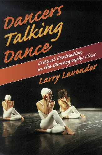 Dancers Talking Dance Critical Evaluation in the Choreography Class  1996 edition cover