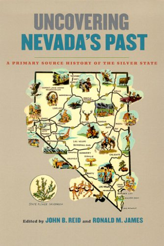 Uncovering Nevada's Past A Primary Source History of the Silver State  2004 edition cover