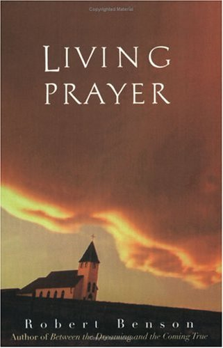 Living Prayer   1999 (Reprint) 9780874779677 Front Cover