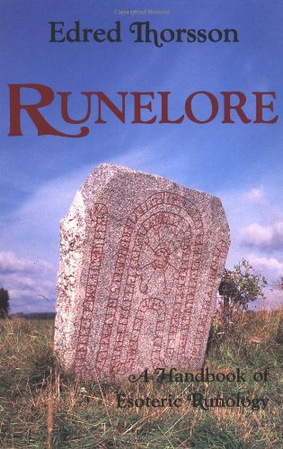 Runelore The Magic, History, and Hidden Codes of the Runes N/A 9780877286677 Front Cover