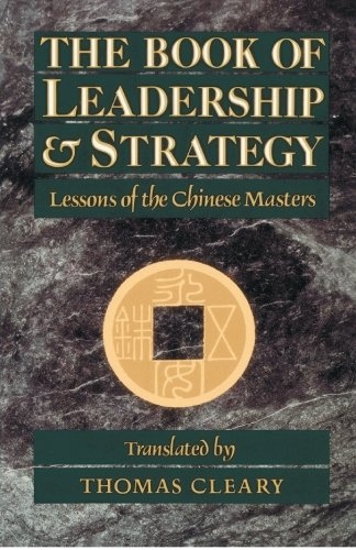 Book of Leadership and Strategy Lessons of the Chinese Masters N/A 9780877736677 Front Cover