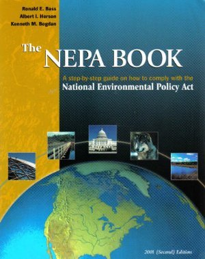 NEPA Book A Step-by-Step Guide to the National Environmental Policy Act  2001 (Workbook) edition cover