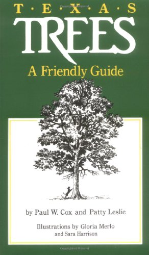 Texas Trees A Friendly Guide N/A edition cover